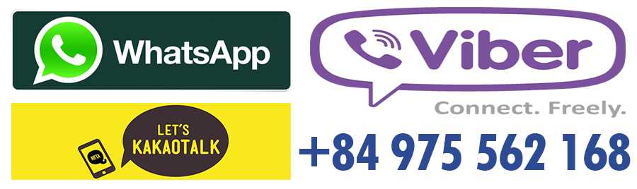 Free Contact us: +84 975 562 168 - By - Viber - Whatsapp - KakaoTalk -  Phone - Sms